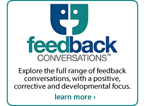 Feedback Conversations: Exploring the full range of positive, corrective and developmental feedback conversations