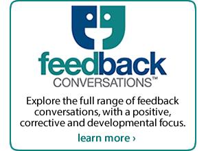 Feedback Conversations: Exploring the full range of positive, corrective and developmental feedback conversations